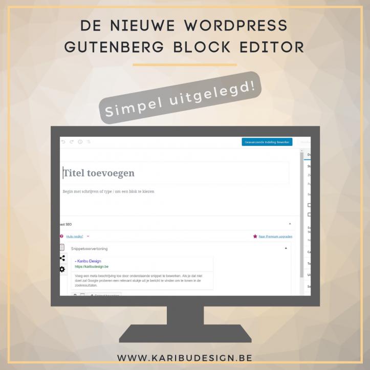 WordPress Gutenberg Block Editor simpel uitgelegd
