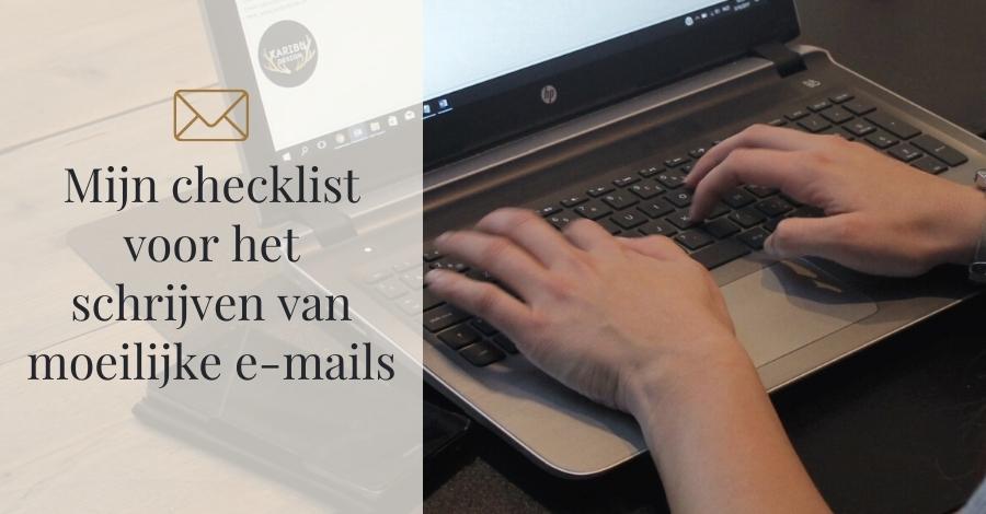Mijn checklist voor het schrijven van moeilijke e-mails